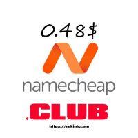 Mã Giảm Giá Tên Miền .CLUB Chỉ 0.48$ . INFO 1.99$ Tại Namecheap