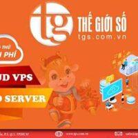 Miễn phí dùng thử dịch vụ CLOUD VPS SERVER chỉ 5k ngày cam kết IOPS tại THẾ GIỚI SỐ